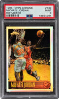 Basketball Cards:Singles (1980-Now), 1996 Topps Chrome Michael Jordan (Refractor) #139 PSA Mint 9. ...