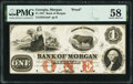 Obsoletes By State:Georgia, Morgan, GA- Bank of Morgan $1 18__ as G2a Proof PMG Choice About Unc 58.. ...