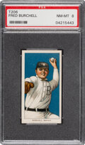 Baseball Cards:Singles (Pre-1930), 1909-11 T206 Sweet Caporal 350/30 Fred Burchell PSA NM-MT 8 - Pop One, None Higher for Brand/Series/Factory! ...
