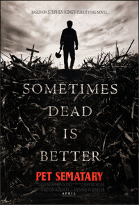 """Pet Sematary (Paramount, 2019). Rolled, Very Fine+. One Sheets (2) (27"""" X 41"""") DS Advance, 2 Styles. Horror..."""