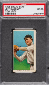 1909-11 T206 Broad Leaf 460 Jeff Sweeney (New York) PSA Good 2 - The Only PSA-Graded Example!