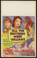"Movie Posters:Adventure, All the Brothers Were Valiant (MGM, 1953). Window Card (14"" X 22"").Adventure. Starring Robert Taylor, Stewart Granger, Ann ..."