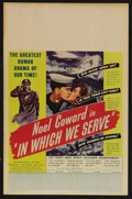 "Movie Posters:War, In Which We Serve (Gaumont, 1942). Window Card (14"" X 22""). War.Starring Noel Coward, Bernard Miles, John Mills and Celia J..."