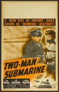 "Movie Posters:War, Two-Man Submarine (Columbia, 1944). Window Card (14"" X 22"").War...."