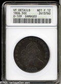 Early Half Dollars: , 1806 50C Pointed 6, No Stem--Damaged--ANACS. VF Details, ...