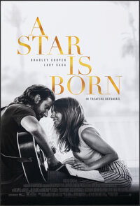 """A Star is Born & Other Lot (Warner Bros., 2018). Rolled, Very Fine. One Sheets (2) (27"""" X 40"""") DS Regular..."""
