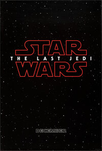 "Star Wars: The Last Jedi (Walt Disney Studios, 2017). Rolled, Very Fine. One Sheet (27"" X 40"") DS Teaser. Scie..."