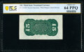 Fr. 1272SP 15¢ Third Issue Wide Margin Back PCGS Banknote Choice Unc 64 PPQ