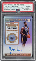 Basketball Cards:Singles (1980-Now), 2019 Panini Contenders Zion Williamson The Finals Ticket Autograph (Ball In Front) #108 PSA Mint 9, Auto 10 - Serial Numbered ...