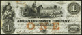 Obsoletes By State:Michigan, Adrian, MI- Adrian Insurance Company $1 Jan. 14, 1853 Choice About Uncirculated.. ...