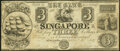 Obsoletes By State:Michigan, Singapore, MI- Bank of Singapore $3 Dec. 25, 1837 Fully Issued Fine.. ...