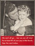 """Movie Posters:War, World War II Propaganda (U.S. Government Printing Office, 1942). Rolled, Very Fine+. War Bonds Poster (16.75"""" X 22"""") """"We Can..."""