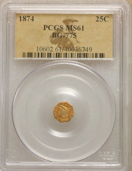 1874 Liberty Ocatagonal 25 Cents, BG-775, High R.6 61 PCGS