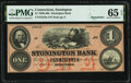 Obsoletes By State:Connecticut, Stonington, CT- Stonington Bank $1 18__ Remainder G8a PMG Gem Uncirculated 65 EPQ.. ...