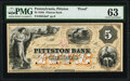 Obsoletes By State:Pennsylvania, Pittston, PA- Pittston Bank $5 18__ G6a Proof PMG Choice Uncirculated 63, POCs.. ...