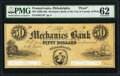 Obsoletes By State:Pennsylvania, Philadelphia, PA- Mechanics Bank of the City & County of Philadelphia $50 18__ G74 Proof PMG Uncirculated 62, POCs.. ...