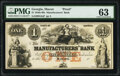 Obsoletes By State:Georgia, Macon, GA- Manufacturers' Bank of Macon $1 18__ G2a Proof PMG Choice Uncirculated 63.. ...