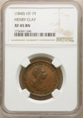 Hard Times Tokens, (1840) Token Henry Clay, HT-79, XF45 NGC....