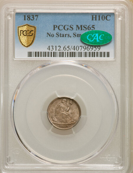 1837 No Stars, Small Date (Flat Top 1) CAC PCGS Secure 65 PCGS