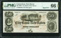 Obsoletes By State:Connecticut, New Haven, CT- City Bank of New Haven $50 18__ Remainder G84c PMG Gem Uncirculated 66 EPQ.. ...