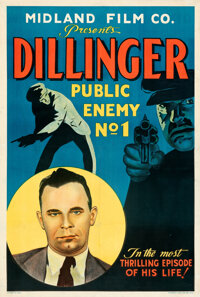 "Dillinger: Public Enemy No.1 (Midland Film Co., 1934). Fine+ on Linen. One Sheet (28"" X 41.5"")"