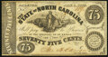 Raleigh, NC- State of North Carolina 75¢ Jan. 1, 1863 Cr. 134 About Uncirculated