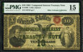 Fr. 190b $10 1864 Compound Interest Treasury Note PMG Choice Fine 15