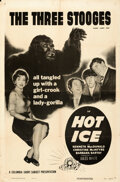 """Movie Posters:Comedy, The Three Stooges in Hot Ice (Columbia, 1955). Folded, Fine/Very Fine. One Sheet (27"""" X 41""""). Comedy.. ..."""