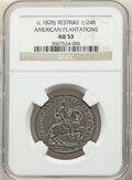 (circa 1828) 1/24RL American Plantations 1/24 Part Real, Restrike, AU53 NGC. NGC Census: (0/0). PCGS Population: (3/33)...