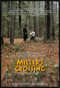 """Movie Posters:Crime, Miller's Crossing (20th Century Fox, 1990). Rolled, Very Fine-. One Sheet (27"""" X 40"""") DS Advance. Crime.. ..."""