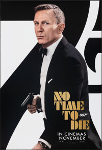 """No Time to Die (United Artists, 2019). Rolled, Very Fine+. International One Sheet (27"""" X 39.75"""") DS Advance..."""