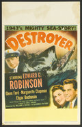 "Movie Posters:War, Destroyer (Columbia, 1943). Window Card (14"" X 22""). War. StarringEdward G. Robinson, Glenn Ford, Marguerite Chapman and Ed..."