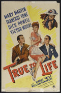 "Movie Posters:Comedy, True to Life (Paramount, 1943). One Sheet (27"" X 41""). Comedy. Starring Mary Martin, Dick Powell, Franchot Tone, Victor Moor..."