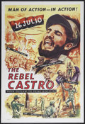 """Movie Posters:Documentary, The Rebel Castro (Unknown, 1960). One Sheet (27"""" X 41""""). Documentary. Unknown director. There is a nickel-size hole in the f..."""