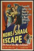 """Movie Posters:Drama, None Shall Escape (Columbia, 1944). One Sheet (27"""" X 41"""") Style B. Drama. Starring Marsha Hunt, Alexander Ross, Henry Traver..."""
