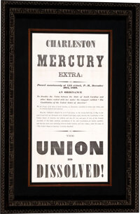 "Charleston Mercury Broadside: ""The Union Is Dissolved"""