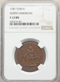 1781 TOKEN North American Token Fine 12 NGC. NGC Census: (13/80). PCGS Population: (6/206). ...(PCGS# 589)