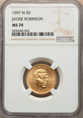 Modern Commemoratives, 1997-W $5 Jackie Robinson Gold Five Dollar MS70 NGC. NGC Census: (310). PCGS Population: (86). CDN: $1,800 Whsle. Bid for N...