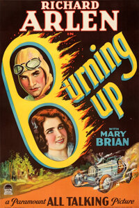 """Burning Up (Paramount, 1930). Very Fine- on Linen. Full-Bleed One Sheet (27"""" X 41"""")"""