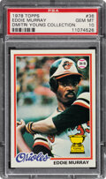Baseball Cards:Singles (1970-Now), 1978 Topps Eddie Murray Rookie #36 PSA Gem Mint 10--Dmitri Young Collection....