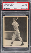 Baseball Cards:Singles (1930-1939), 1939 Play Ball Ted Williams #92 Rookie PSA NM-MT 8....