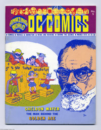 Amazing World of DC Comics #5 (DC, 1975) Condition: FN/VF. Sheldon Mayer cover (self-portrait). Article on Mayer by Alex...