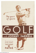 Movie Posters:Sports, Golf with Johnny Farrell (Pathe', 1930)....