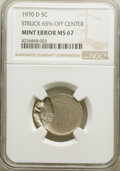 Errors, 1970-D 5C Jefferson Nickel -- Struck 65% Off Center -- MS67 NGC.. From The D...