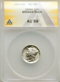 Errors, 1944 10C Mercury Dime -- Broadstruck -- AU58 ANACS. Mintage 231,410,000.. From