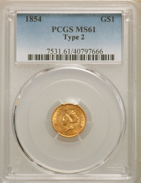 1854 G$1 Type Two 61 PCGS