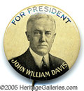 "Political:Pinback Buttons (1896-present), CLASSIC 1 1/4"" 1924 DAVIS BUTTON. An attractive variety, always ..."