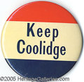 "Political:Pinback Buttons (1896-present), RARE 4"" COOLIDGE CELLULOID BUTTON. One of the more dramatic item..."