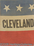 "Political:Textile Display (pre-1896), GROVER CLEVELAND CLOTH POLITICAL BANNER. Colorful 18 x 24"" ba..."