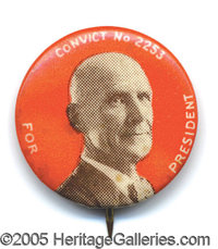 "RARE VARIETY OF 1 IN. DEBS ""CONVICT"" PIN. These buttons, put out for Debs for the 1920 presidential campaign(w..."